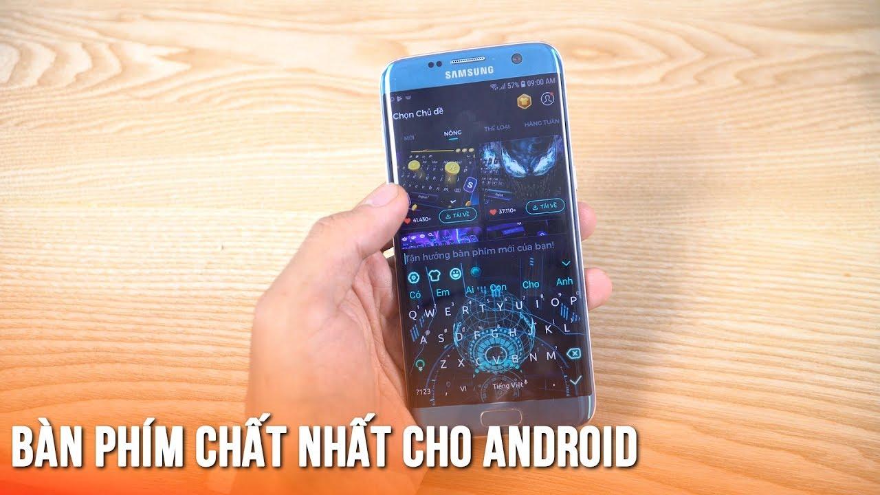 Bàn phím 3D cho Android đẹp nhất từ xưa đến nay -The most beautiful 3D Keyboard on Android ever!