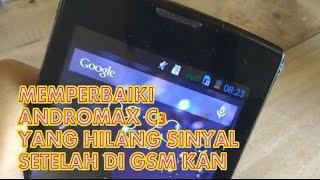 Membetulkan Android Andromax C3 Yang hilang sinyal setelah instal Pact GSM !