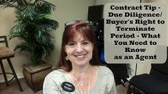 Contract Tip - Due Diligence/Buyer's Right to Terminate Period - What You Need to Know as an Agent