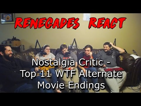 Renegades React to... Nostalgia Critic - Top 11 WTF Alternate Movie Endings