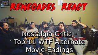Renegades React to... Nostalgia Critic - Top 11 WTF Alternate Movie Endings
