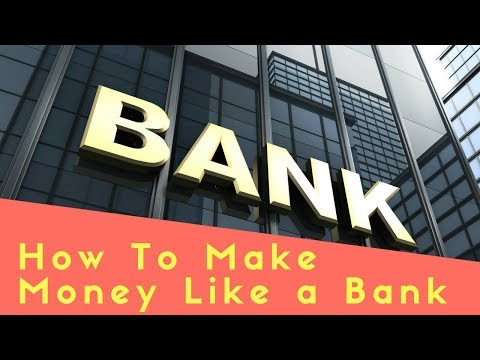 How To Make Money Like a Bank | Equity & Help Spain - Europe