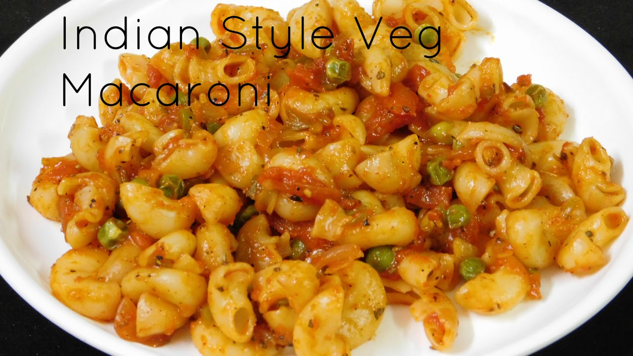 Vegetarian Pasta Recipes Indian Style Recipe Macaroni