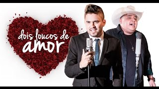 Video Humberto e Ronaldo - Dois Loucos de Amor (Clipe Oficial) download MP3, 3GP, MP4, WEBM, AVI, FLV September 2018
