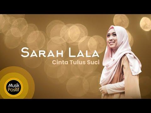 Sarah Lala - Cinta Tulus Suci (Music Video)