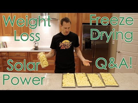 Q&A Weight Loss - Solar Power - Freeze Drying