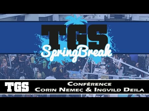 TGS Springbreak 2017 - Conférence Corin NEMEC et Ingvild DEILA