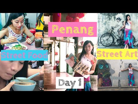 Penang Georgetown Malaysia Travel: Penang Street Art & Street Food Day 1 [Small Girl Big World]