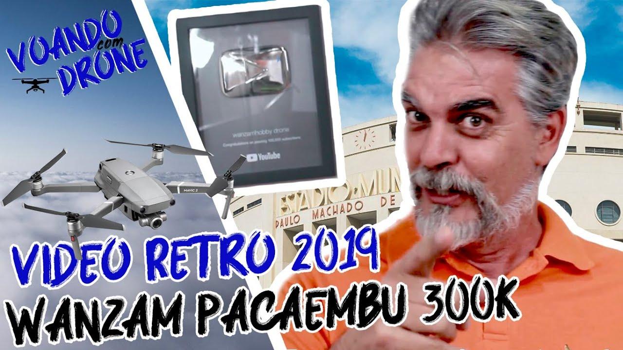 RETRO - Comemoração no Pacaembu em 2019 - 300K do Wanzam | Voando Com Drone