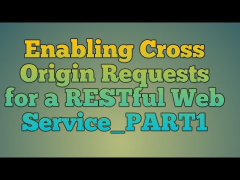 119.Enabling Cross Origin Requests for a RESTful Web Service_PART1