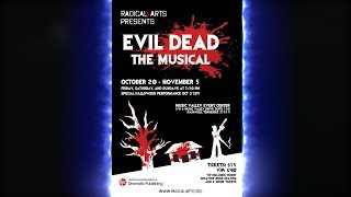 Evil Dead the Musical by Radical Arts Teaser - Nashville, TN 2017