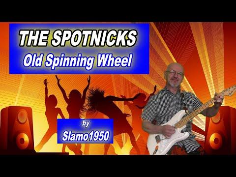 The Spotnicks - Old spinning wheel