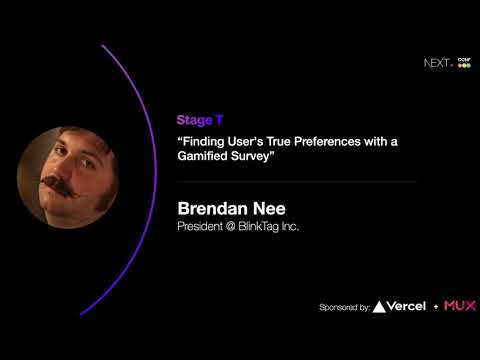 Finding User's True Preferences with a Gamified Survey - Brendan Nee (BlinkTag)