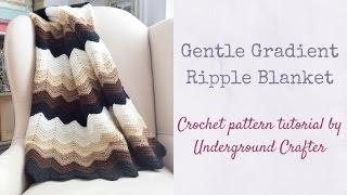 Gentle Gradient Ripple Blanket tutorial | Easy crochet ripple pattern