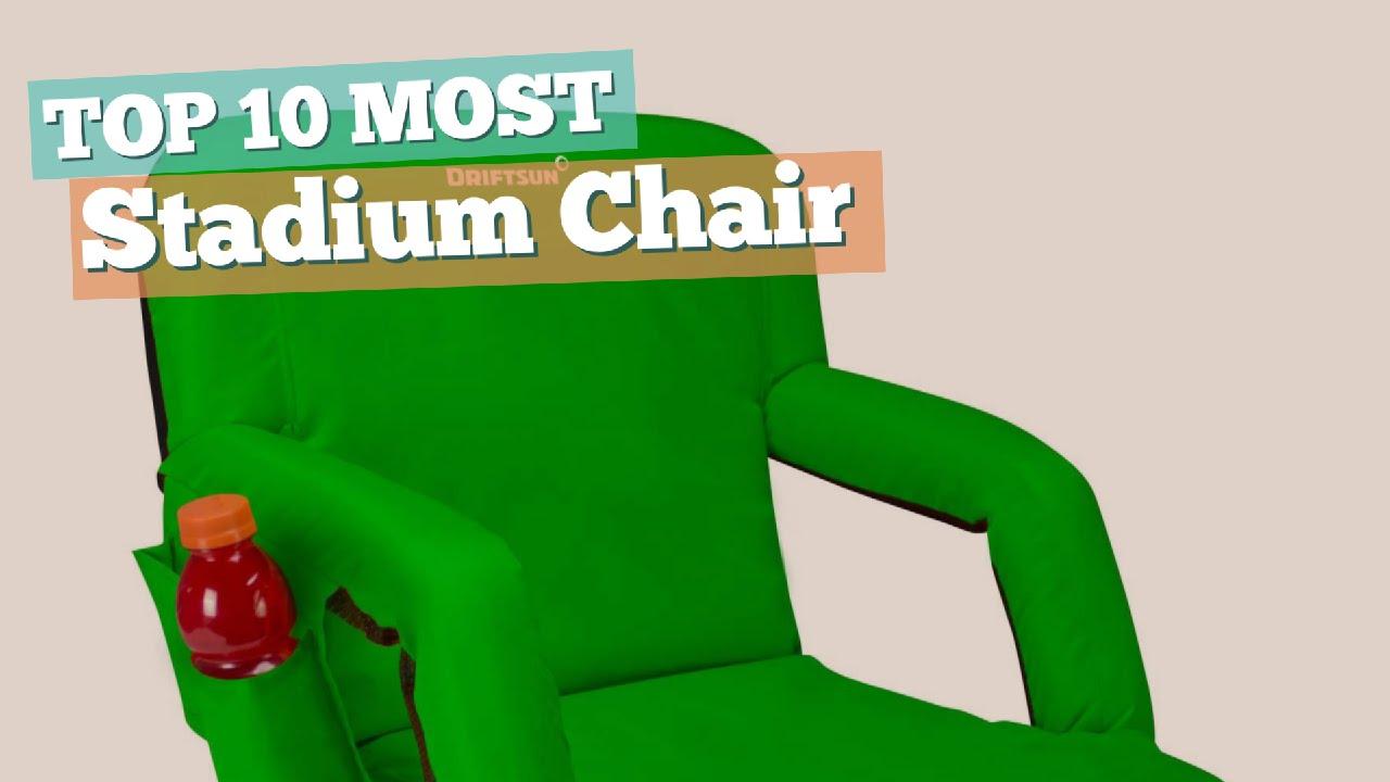 stadium chair // top 10 most popular - youtube