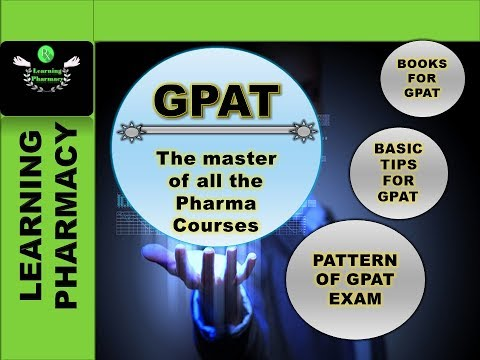 GPAT | HOW TO PREPARE | PATTERN OF EXAM | BOOKS FOR EXAM | THE COMPLETE COURSE GUIDE