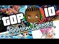 Top 10 Rhythm Games EVER