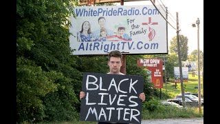 Holding a Black Lives Matter Sign in America's Most Racist Town