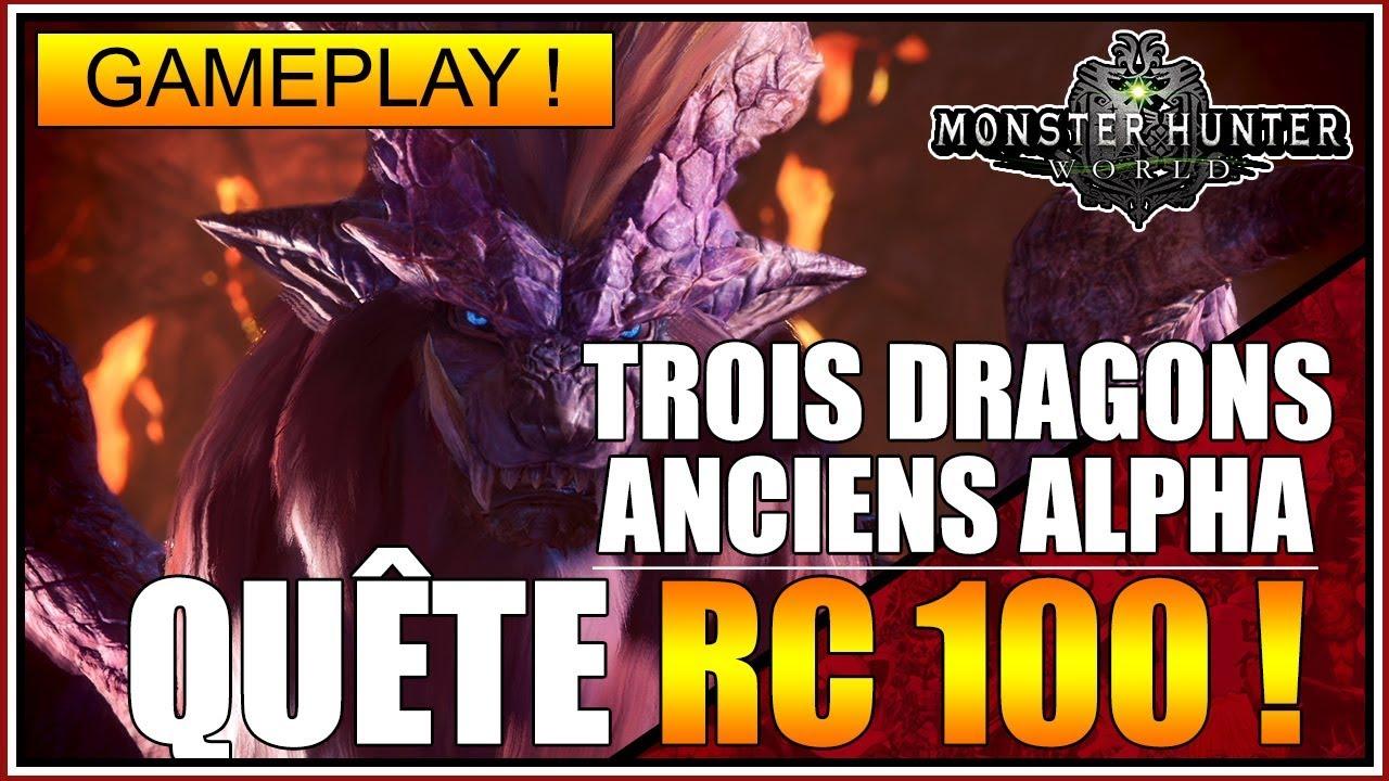TROIS DRAGONS ANCIENS À LA SUITE - QUÊTE RANG CHASSEURS 100 !!???????????? - MONSTER HUNTER WORLD - FR