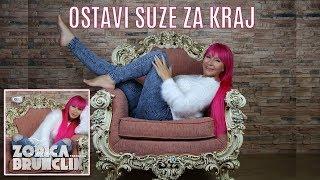 Zorica Brunclik Ostavi Suze Za Kraj Audio 2017 HD