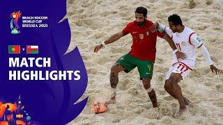 Portugal v Oman FIFA Beach Soccer World Cup 2021 Match Highlights