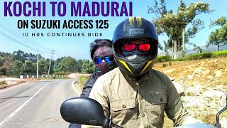 KOCHI TO MADURAI ON SUZUKI ACCESS 125 616 KM RIDE