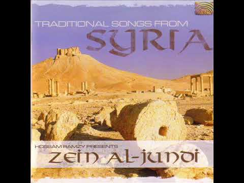 Zein Al Jundi - Traditional Songs from Syria