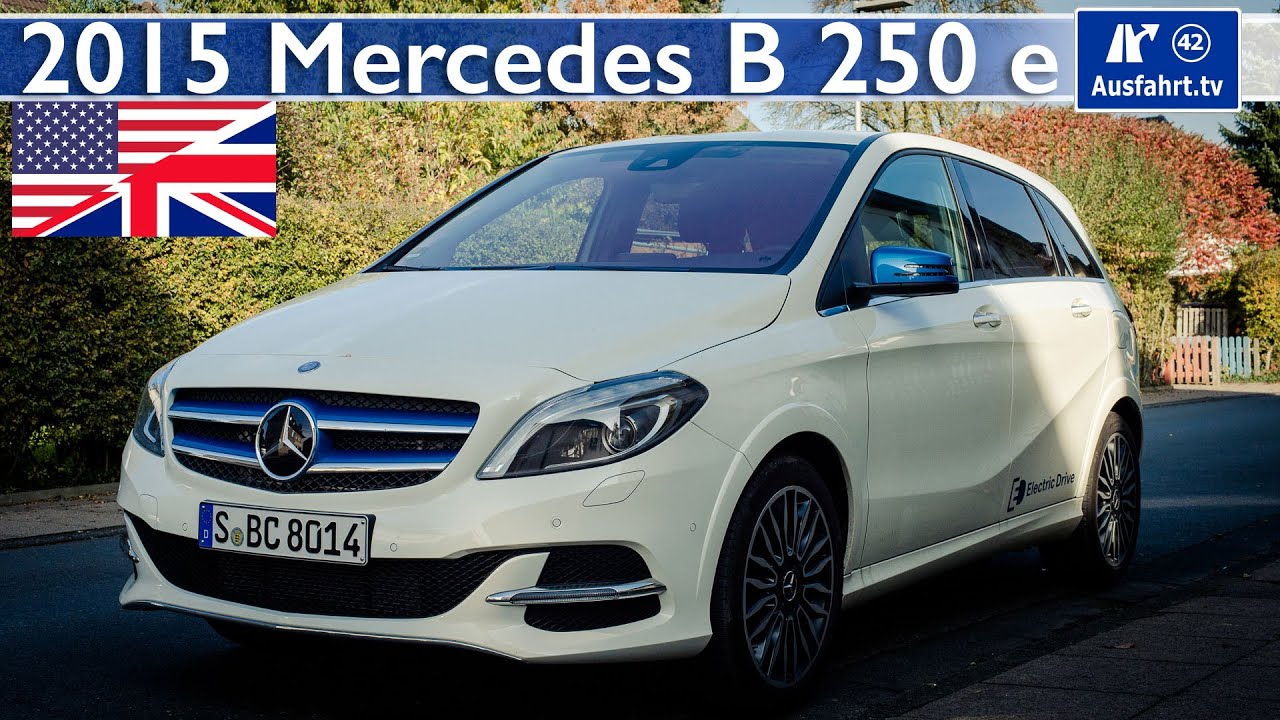 Mercedes Benz B200 Electric Drive B 250 E Full Test Drive And In