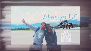 Always DC - DXH CREW
