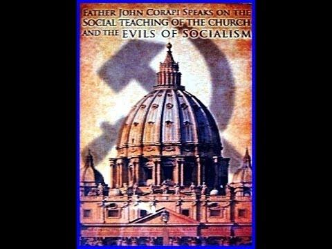 The Social Teaching of the Catholic Church (4 pts) ~ Pt. 1