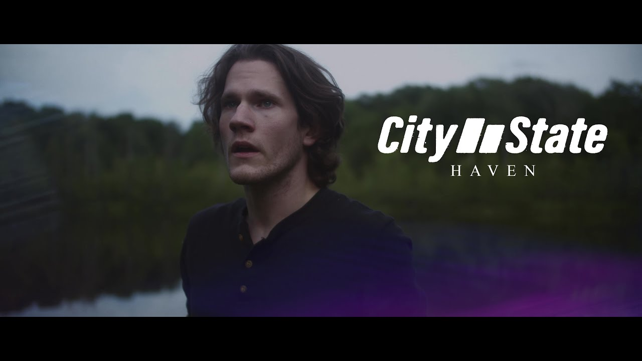 DOWNLOAD: City State – Haven (OFFICIAL MUSIC VIDEO) Mp4 song