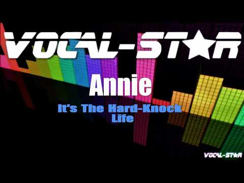 Annie - It's The Hard-Knock Life (Karaoke Version) with Lyrics HD Vocal-Star Karaoke