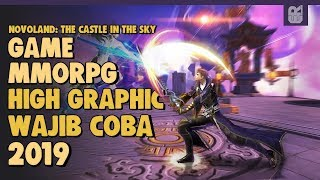 Game Android / IOS MMORPG High Graphic 2019 Wajib Coba - Novoland: The Castle In The Sky