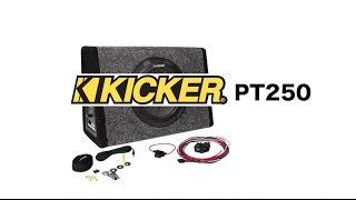 Kicker PT250 Review