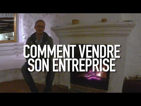 comment vendre son entreprise youtube