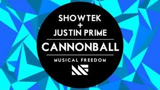 Showtek & Justin Prime - Cannonball (Radio Edit)