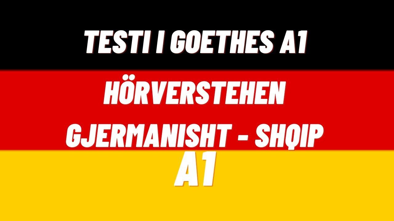 TESTI GOETHE INSTITUT / HÖRVERSTEHEN A1 / PJESA E DEGJIMIT