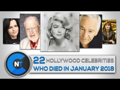 List of Celebrities Who Died In January 2018  Latest Celebrity  2018 Celebrity Breaking
