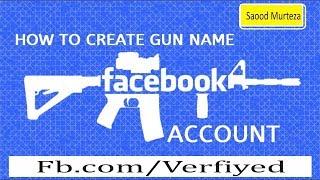 How to make gun name id for Facebook 1000%working urdu/Hindi