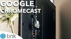 Google Chromecast einrichten und damit auf den Fernseher streamen