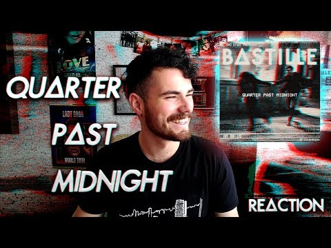 BASTILLE - QUARTER PAST MIDNIGHT | SINGLE REACTION / REACCIÓN