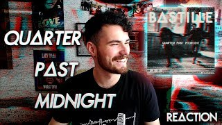 BASTILLE - QUARTER PAST MIDNIGHT | SINGLE REACTION / REACCIÓN