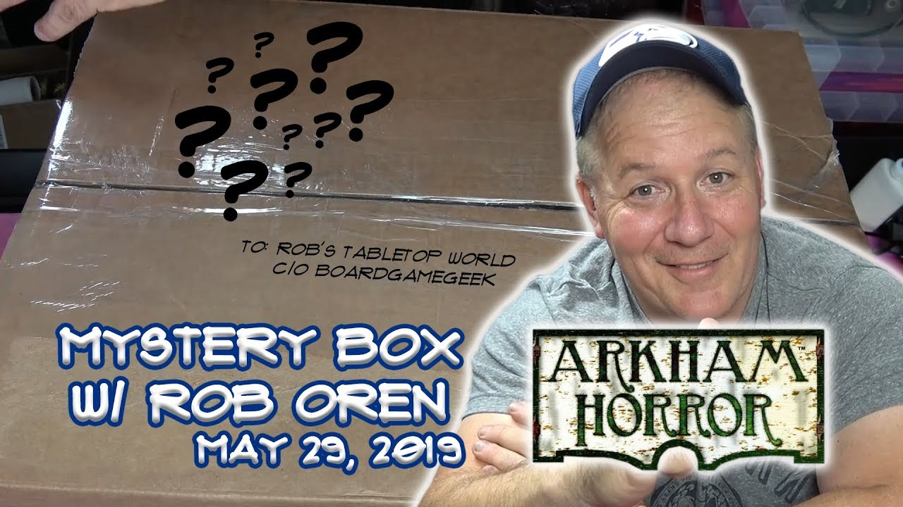 Arkham Horror Mystery Box Opening with Rob Oren! - May 29, 2019