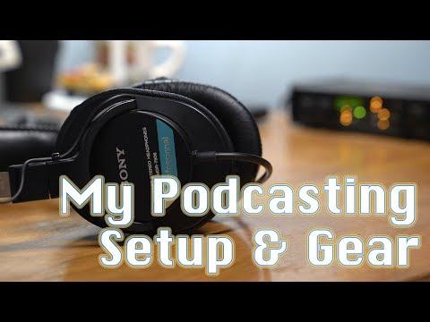 My Podcasting Setup