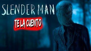 Slender Man  | Te la Cuento