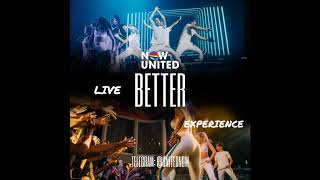 NOW UNITED   Better (Live Experience)