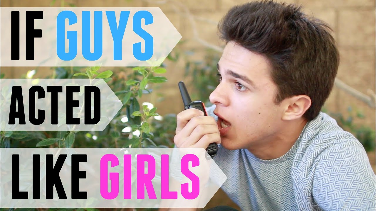 If Guys Acted Like Girls Brent Rivera YouTube - Like guys acted like girls instagram