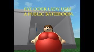 The Fat Oder lady uses a public bathroom in Roblox (Try not to laugh challenge)