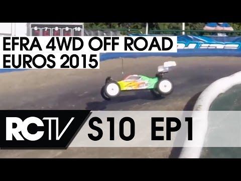 RC Racing TV S10 E01 - EFRA 1/10th 4WD  Euros 2015