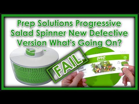 Prep Solutions Progressive Salad Spinner New Defective Version What's Going On?